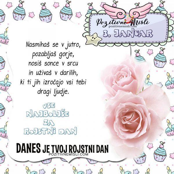3. januar ~ voščilo za rojstni dan ~ Pozitivčica