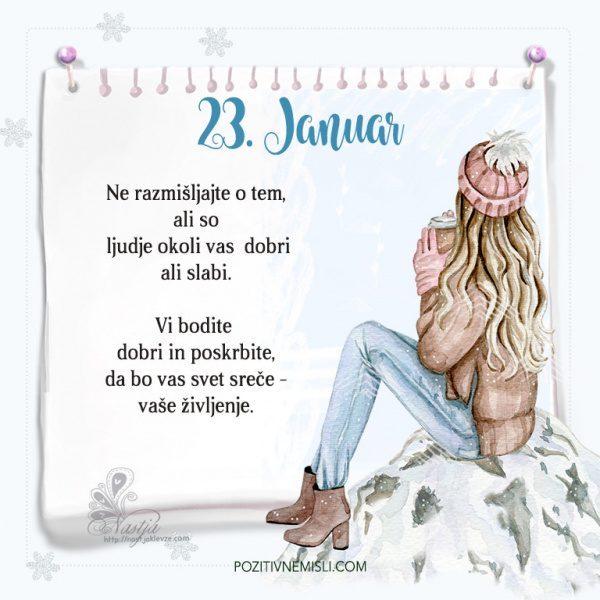 23. januar ~ Pozitivčica za današnji dan