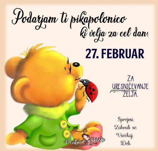 27. februar - pikapolonica za današnji dan