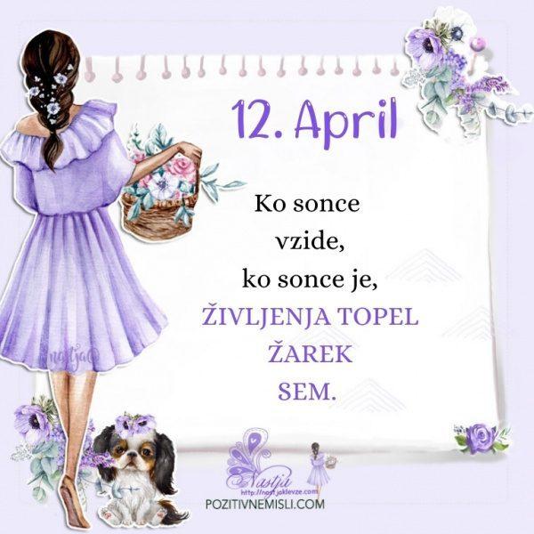 12. april - Pozitivčica za današnji dan