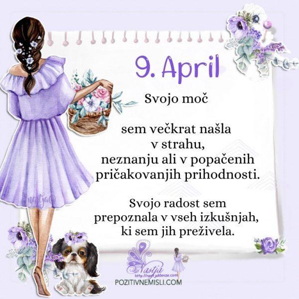 9. april - Pozitivčica za današnji dan