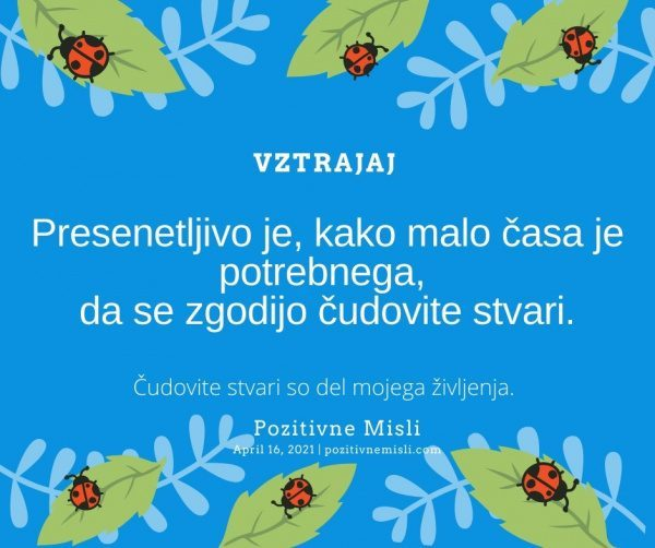 16. april motivacija - Vztrajaj