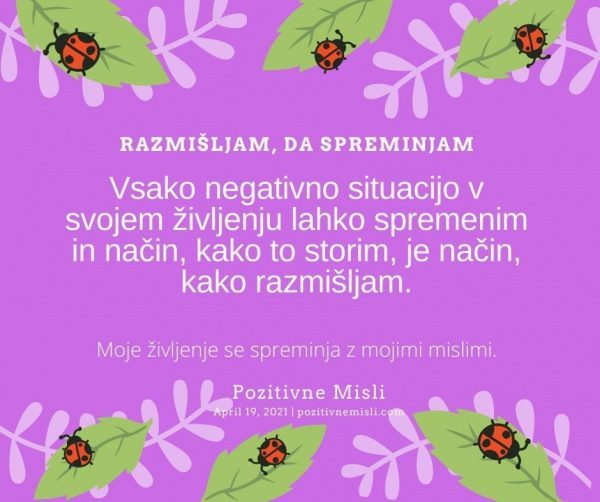 19. april RAZMIŠLJAM - Motivacija Pozitivne MISLI