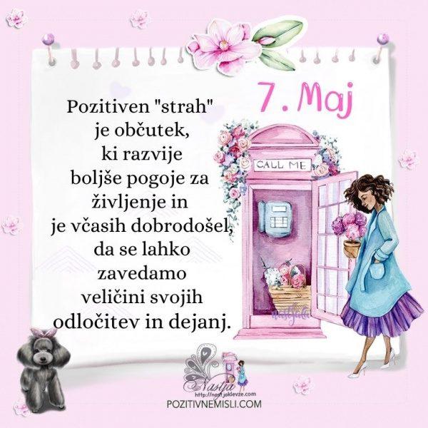 7. maj - Pozitivčica za današnji dan