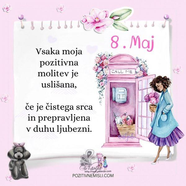 8. maj - Pozitivčica za današnji dan