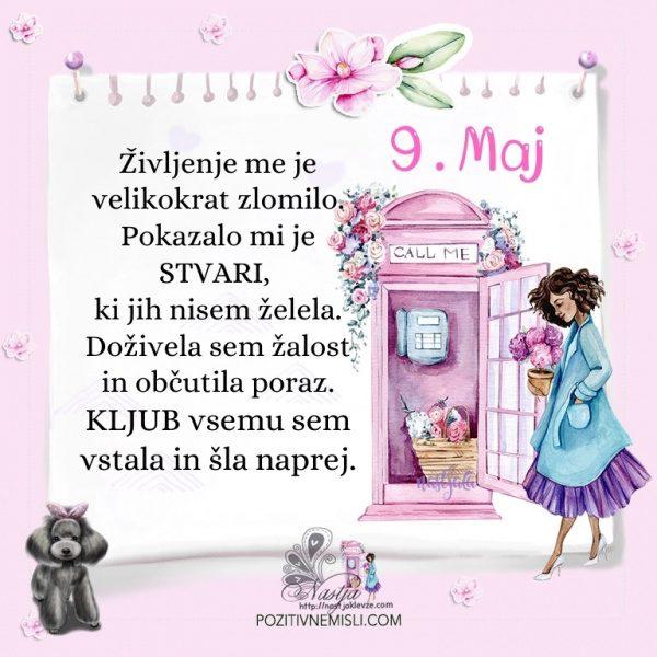 9. maj - Pozitivčica za današnji dan