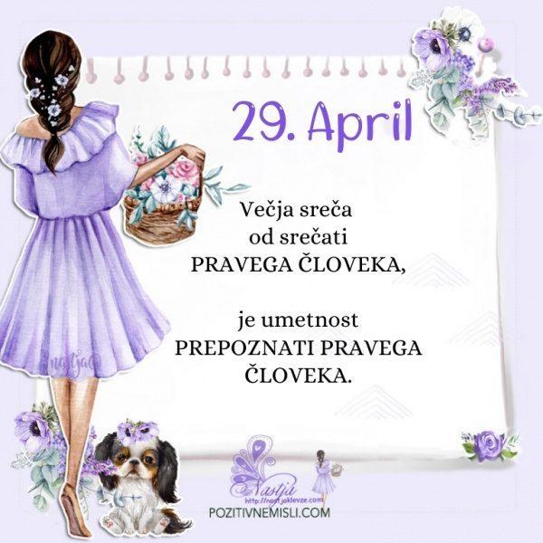 29. april - Pozitivčica za današnji dan