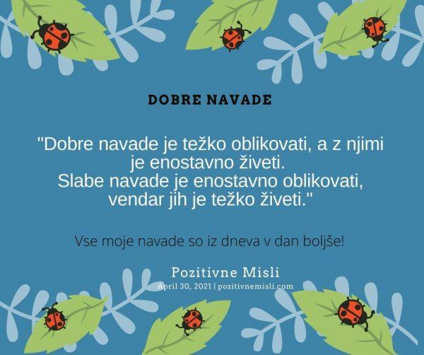 30. april Dobre navade  Pozitivne MISLI