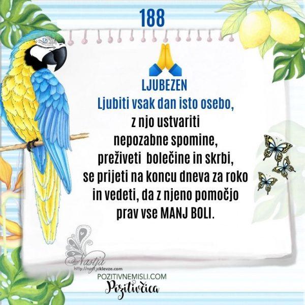 188 POZITIVČICA  - LJUBEZEN  Ljubiti vsak dan isto osebo