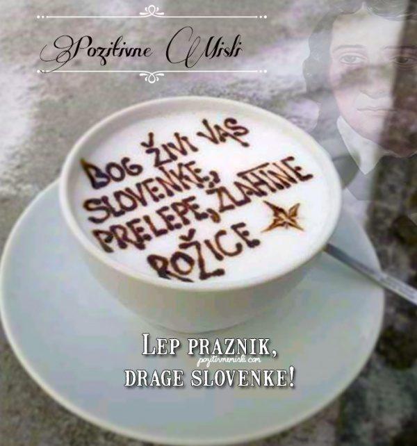 Bog živi vas Slovenke prelepe žlahtne rožice - France Prešeren