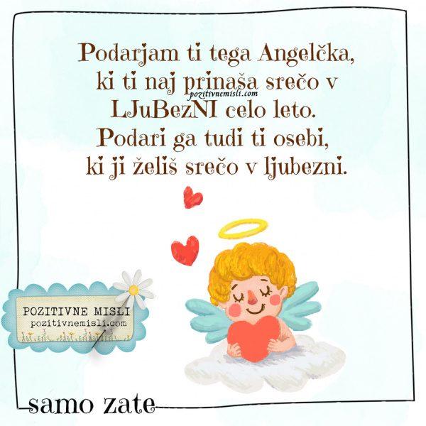 Podarjam ti tega Angelcka za srečo v ljubezni - verzi za valentinovo