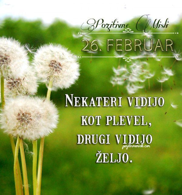 26. februar - 365 misli koledar lepih misli o življenju