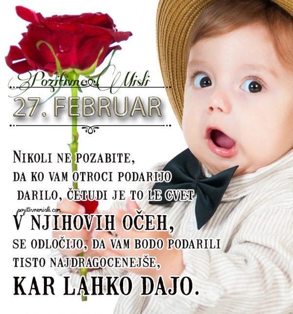 27. februar - 365 misli koledar lepih misli o življenju