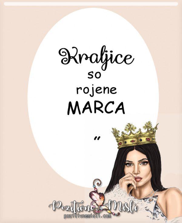 Misli za rojstni dan - kraljice so rojene marca