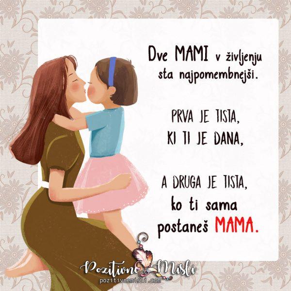Dve mami v življenju sta najpomembnejši - Misli o mami