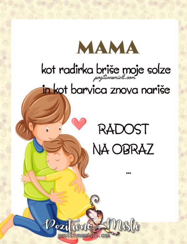 Mama kot radirka briše moje solze - Nastja Klevze lepe misli za mamo