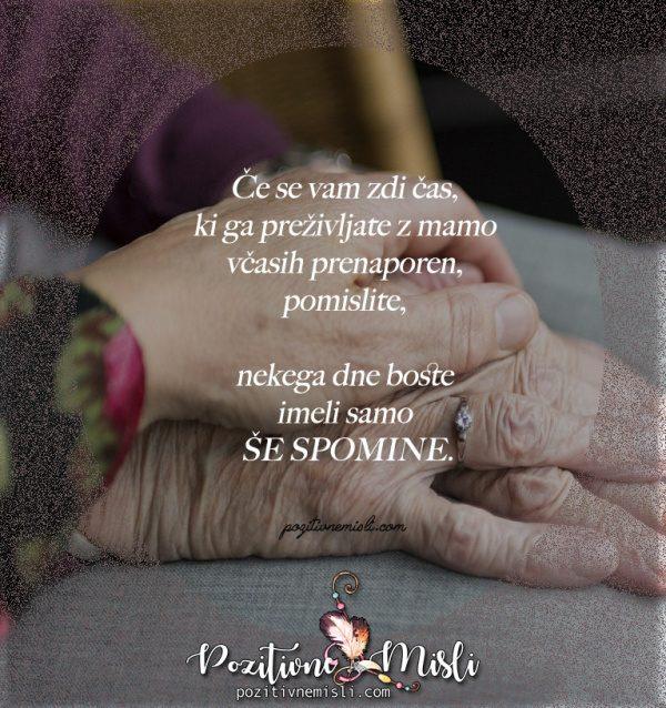 Čas, ki ga preživiš z mamo - Najlepše misli o mami