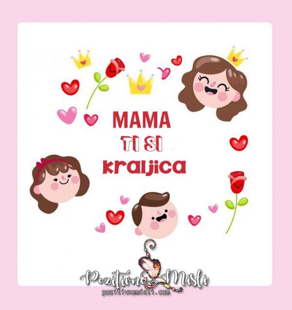 Mama ti si kraljica - Lepe misli za mamo