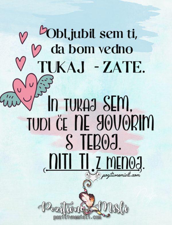 Obljubil sem ti,  da bom vedno  tukaj  - sporočila in misli o ljubezni