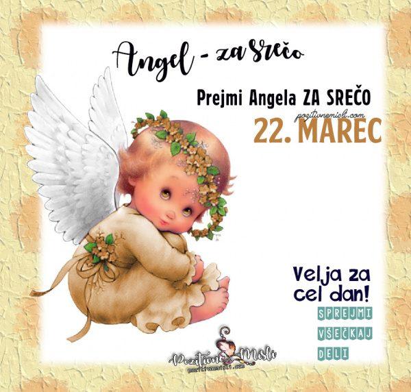 22. marec - 365 srečnih dni - Angel za srečo
