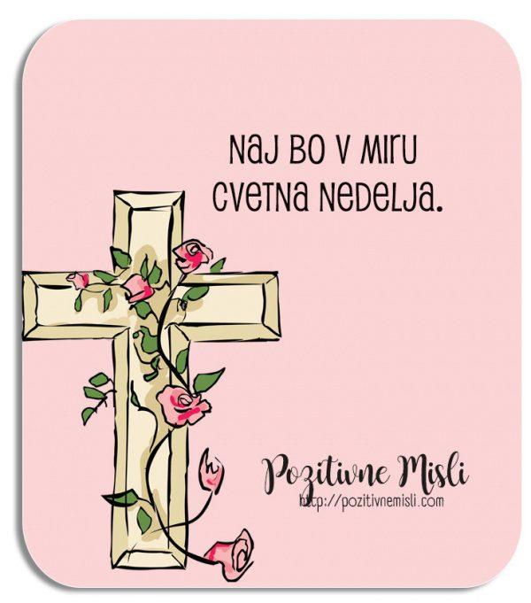 Naj bo cvetna nedelja - Misli za cvetno nedeljo - verzi