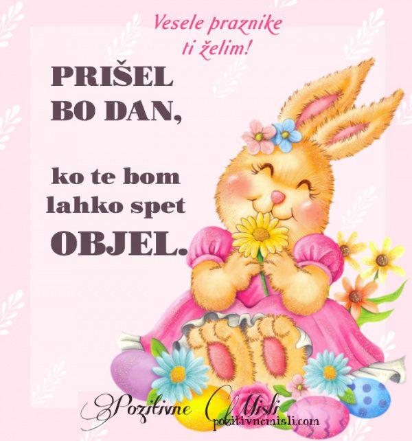 Velikonočno voščilo - Prišel  bo dan