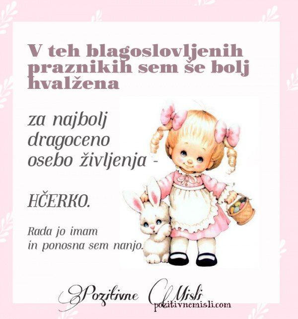 Hčerka - V teh blagoslovljenih praznikih sem hvaležna