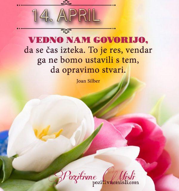 14. april - 365 misli koledar lepih misli o življenju