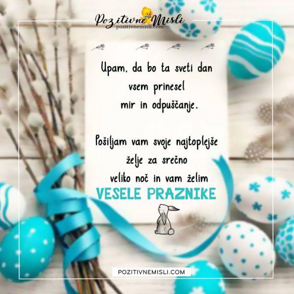 Velika noč - Upam, da bo ta sveti dan  vsem prinesel  mir in odpuščanje