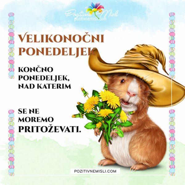 Velikonočni ponedeljek - končno ponedeljek