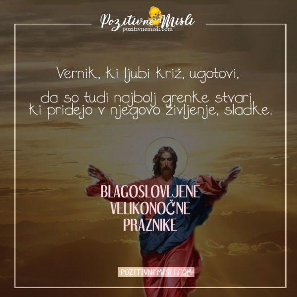 Velika noč  misli - Vernik, ki ljubi križ