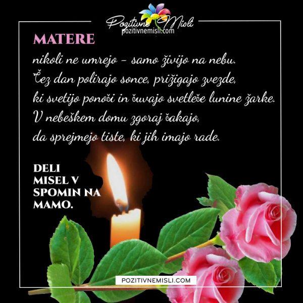 Matere nikoli ne umrejo samo živijo na nebu
