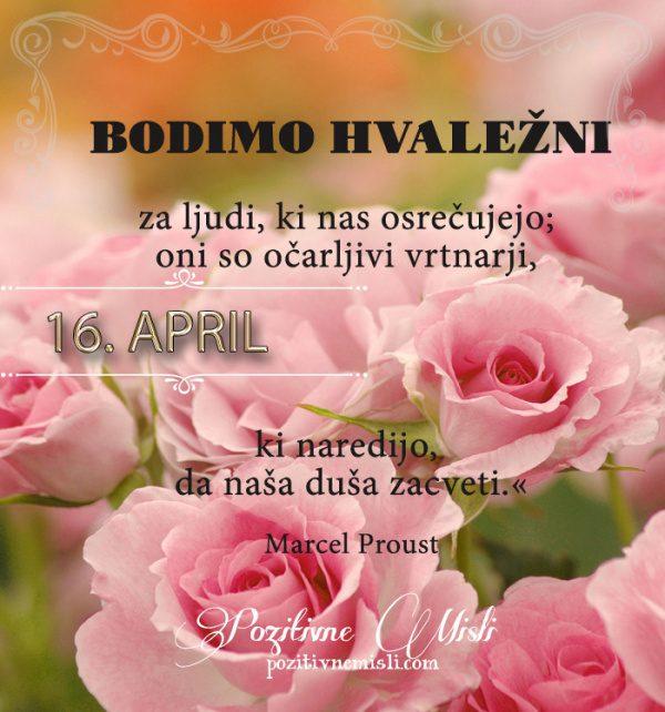 16. april - 365 misli koledar lepih misli o življenju