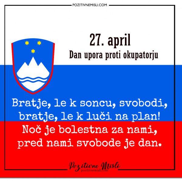 27. april - Dan upora proti okupatorju - Bratje le k soncu svobodi