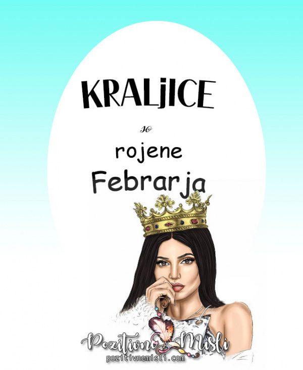 Misli za rojstni dan - kraljice so rojene februarja