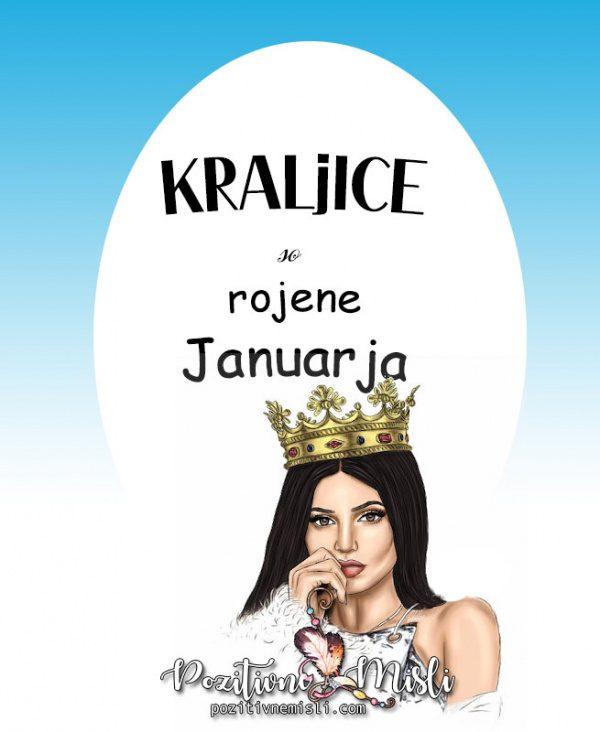 Misli za rojstni dan - kraljice so rojene januarja 👸