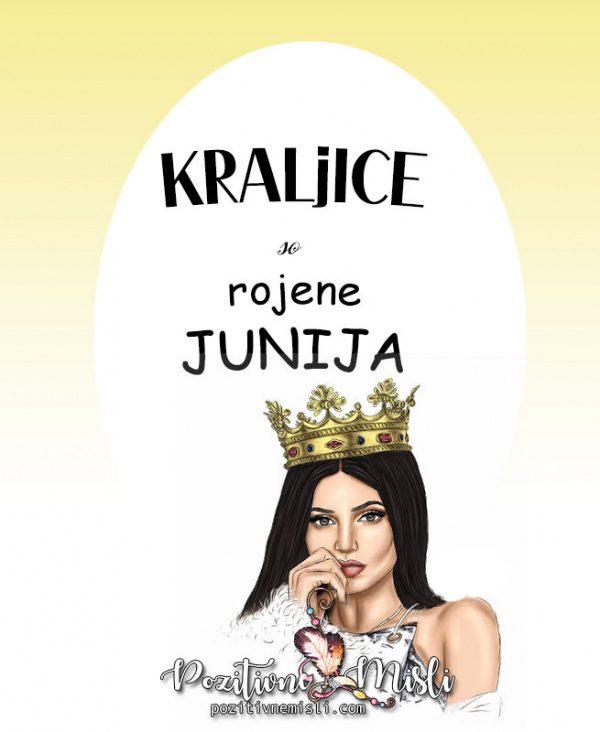 Misli za rojstni dan - kraljice so rojene junija