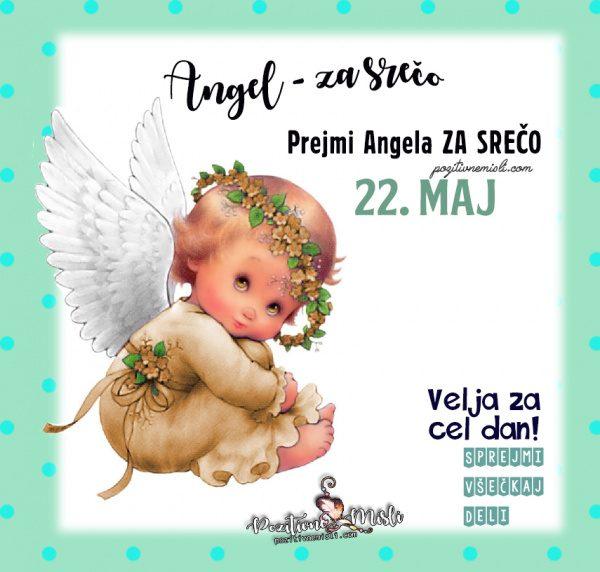 22. maj - 365 srečnih dni - Angel za srečo