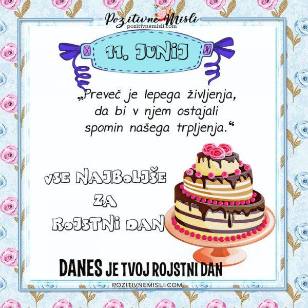 11. junij - voščilo za rojstni dan - vse najboljše