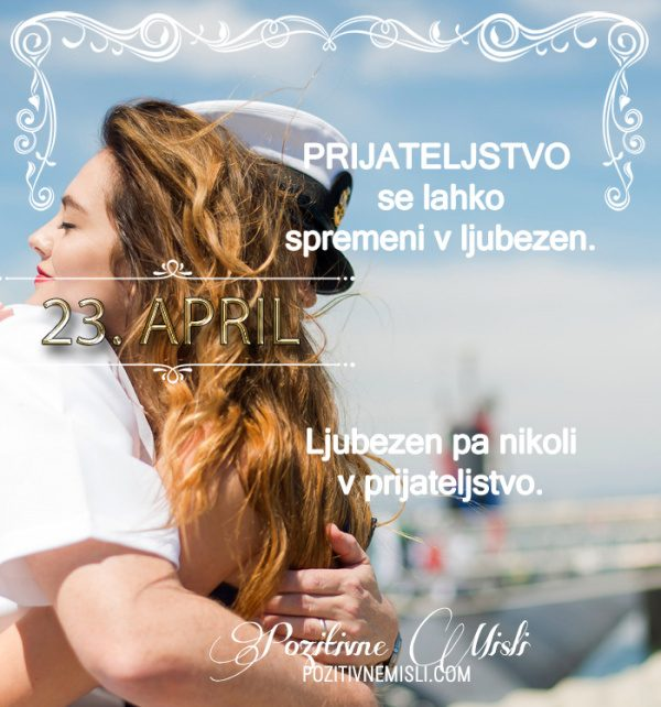 23. april - 365 misli koledar lepih misli o življenju