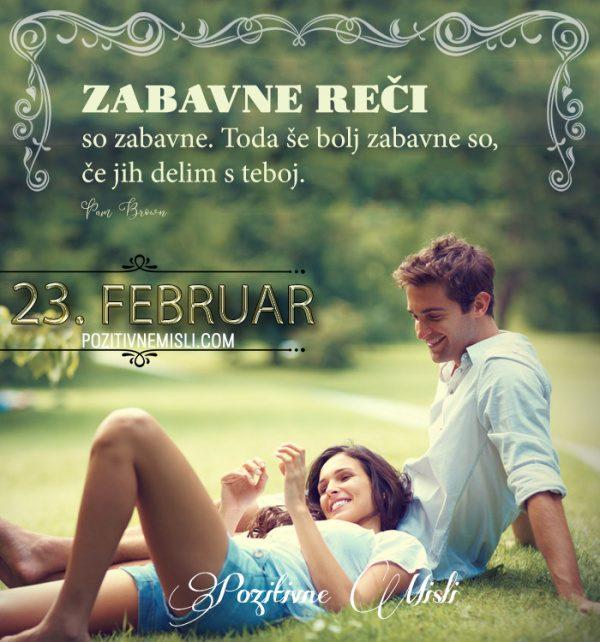 23. februar - 365 misli koledar lepih misli o življenju