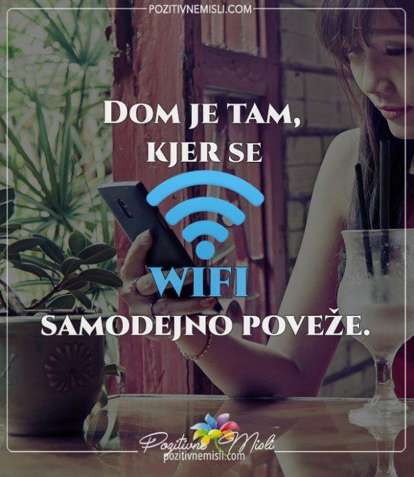 Dom je tam, kjer se wifi - misli o družini in domu