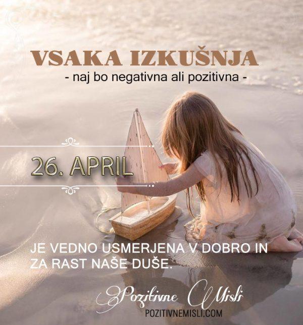 26. april - 365 misli koledar lepih misli o življenju