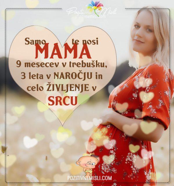 Samo mama te nosi 9 mesecev - najlepše misli o mami in življenju