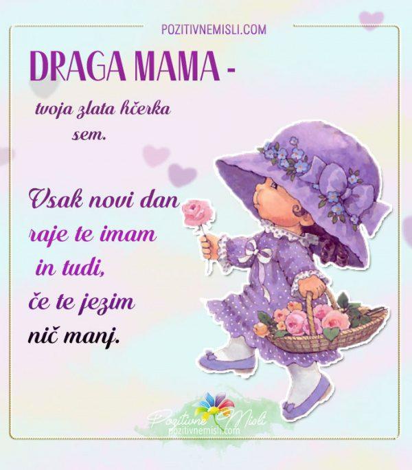Draga mama -  tvoja zlata hčerka - Najlepše msili za mamo