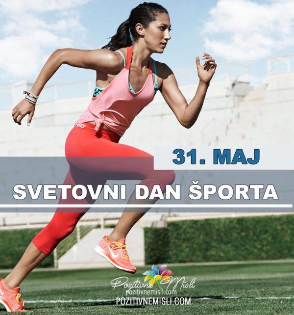 31. maj - Svetovni dan športa
