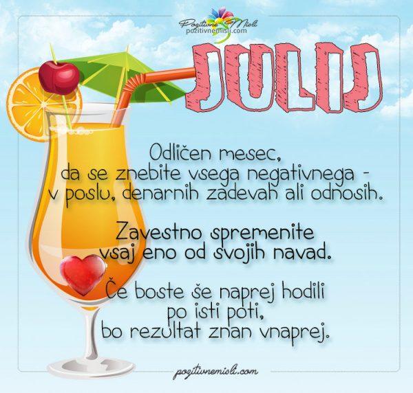 Julij - bodi dober mesec