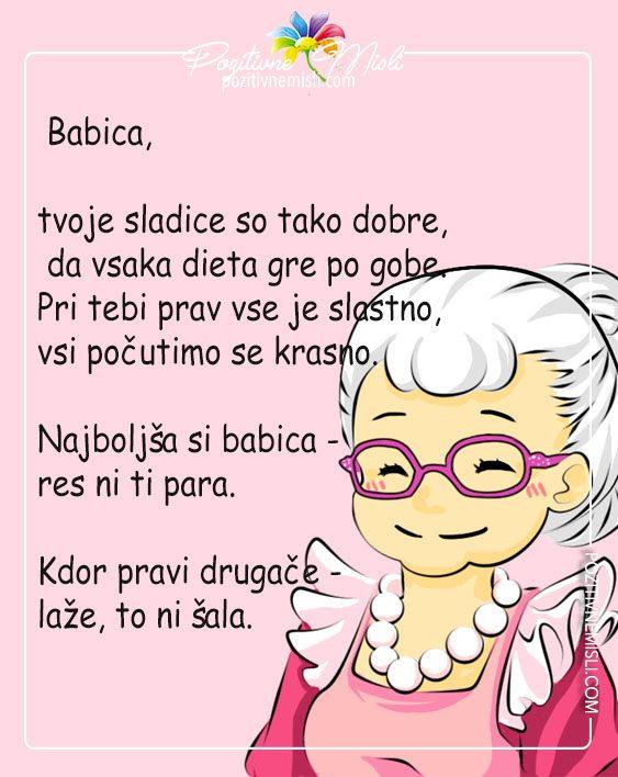 Babica - pohvala -  Tvoje sladice so tako dobre