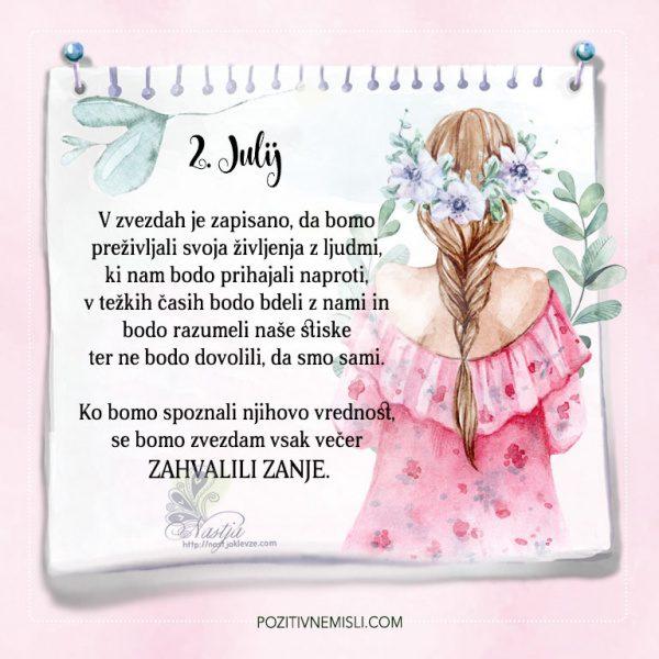 2. julij - V zvezdah je zapisano