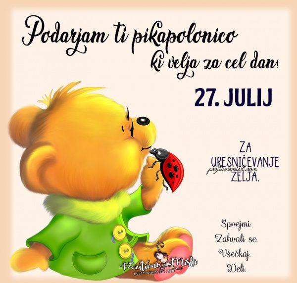 27. julij - pikapolonica za današnji dan